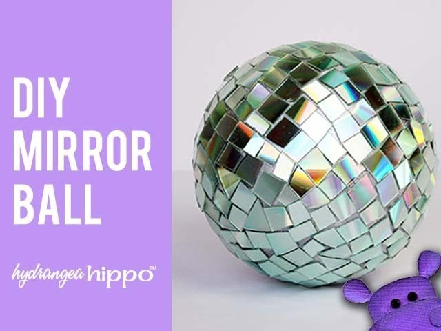 DIY Mirror Ball - Great for parties or 4th of July