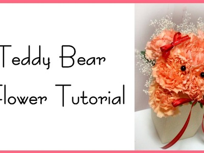 Teddy bear flower tutorial