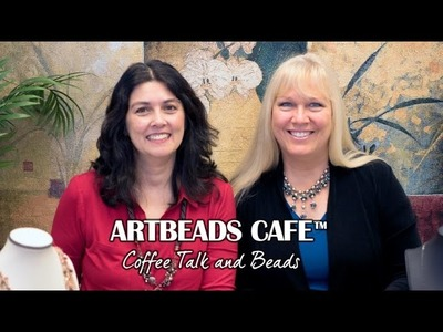 Artbeads Cafe - Have Fun Using Crochet and Lace with Kristal Wick and Cynthia Kimura