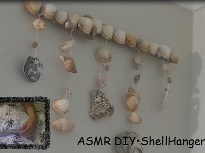 ♥ASMR♥ DIY•ShellHanger•Tutorial