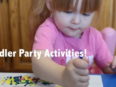 Birthday Party Activities for Toddlers! DIY! Cheap & Easy!