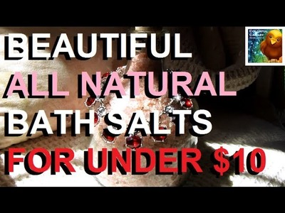 DIY: A Beautiful Bottle of Bath Salts for Under $10