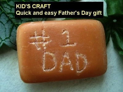 DIY FATHER'S DAY GIFT, CARVED SOAP, Last Minute Gift, # 1 DAD