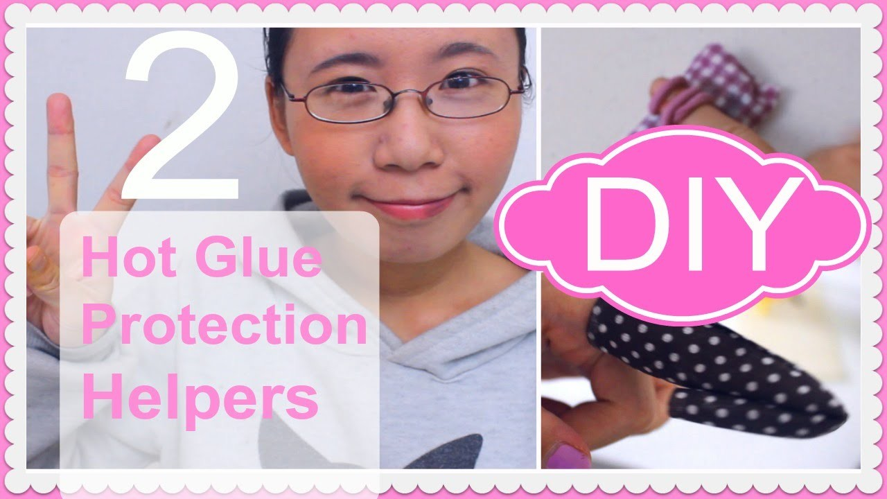 DIY Hot Glue Protection Helpers ❤ 2 Styles ❤ For Clumsy DIYers Like Me ^^