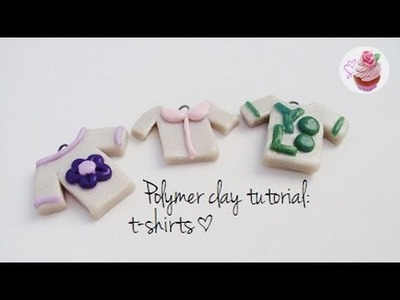 Polymer clay tutorial: T-shirt charms