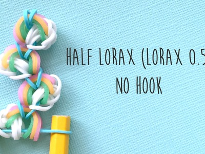 Rainbow Loom Bands Half Lorax on Loom (No Hook) Tutorial