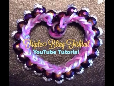 Rainbow Loom Triple Bling Fishtail Bracelet