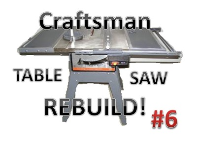 Table Saw Rebuild:  Assembly & Adjustment