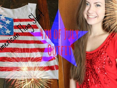4th of July | DIY Flag Shirt + Outfit Ideas ♡