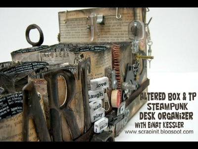 Altered box & TP Steampunk Desk Organizer