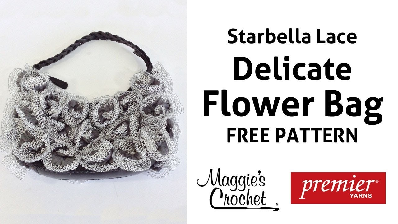 Flower Bag Starbella Lace Free Crochet Pattern - Right Handed