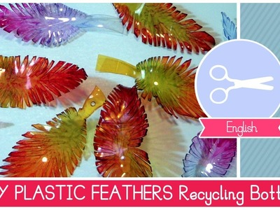 Recycling plastic bottles to make FEATHERS! DIY Ideas by Fantasvale