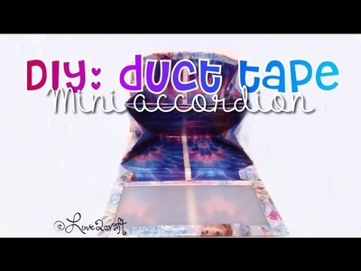DIY duct tape mini accordion! Super easy! Must see!!!