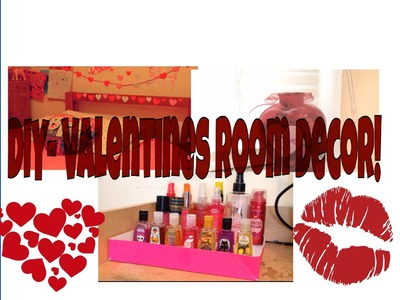 DIY- Valentine's Day room decor!