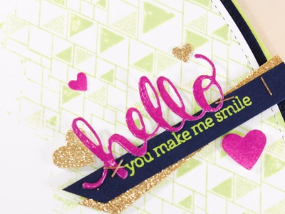Hello You Make Me Smile - Partial Inked Background