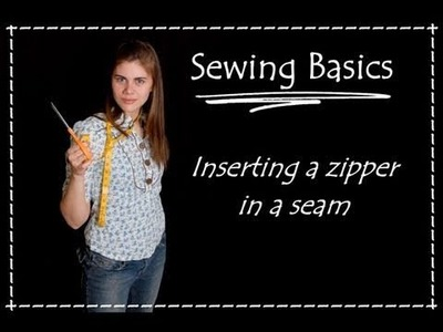Sewing a Zipper in a Seam- Sewing Basics