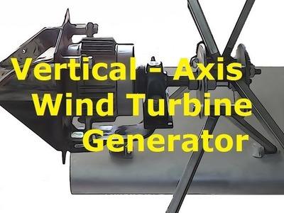 Vertical Axis Wind Turbine Generator Diy!