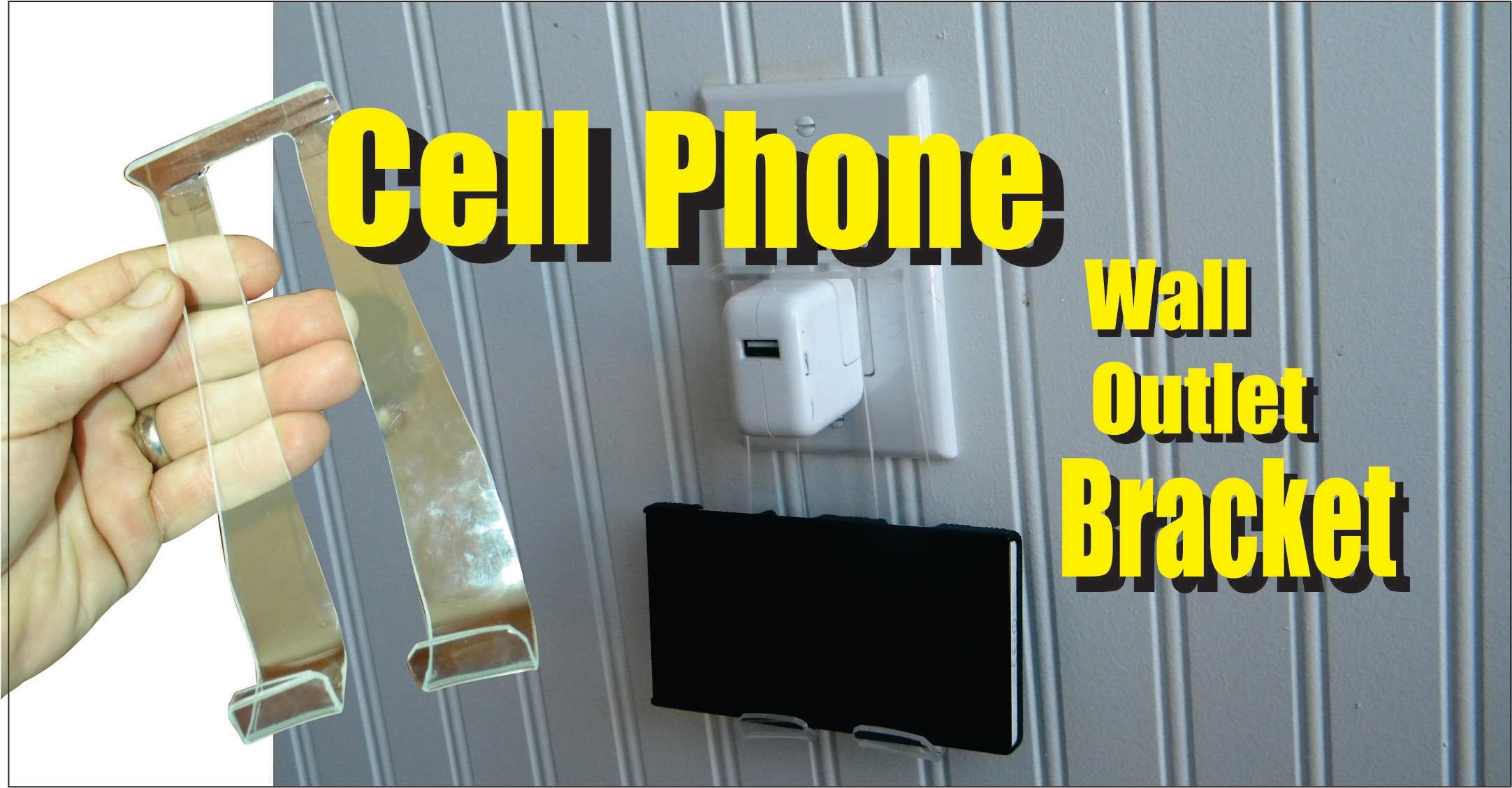 DIY Cell Phone Plexiglass Wall Outlet Charging Bracket