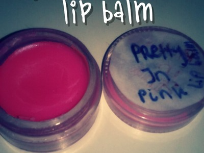 DIY: MAKING LIP BALM REALLY EASILY! [No special oils]