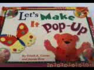 Let's Make It Pop-Up How to Make Popup Cards, Books, Figures and Mechanisms