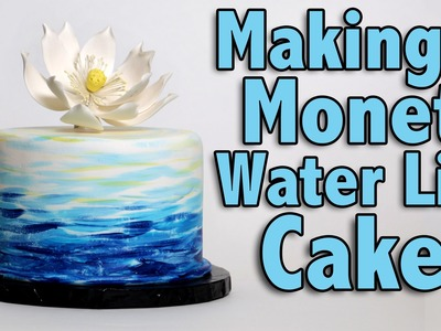 Making a Monet Water Lily Cake | Cake Tutorial