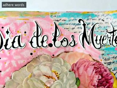 Dia de los Muertos Lady Gaga Mixed Media Art Journal tutorial