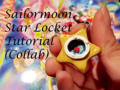 ~✩★Sailormoon Star Locket Tutorial (COLLAB) ★✩~