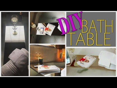 DIY Home Decor | BATH TABLE