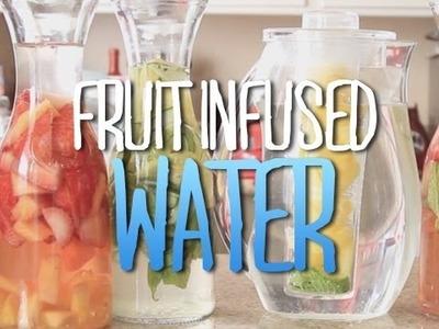 HEALTHY Fruit Infused Water ♥ DIY