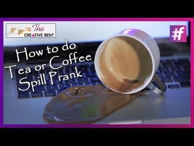 How to do Tea or Coffee Spill Prank - DIY