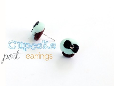 Polymer Clay Cupcake Earrings - How to Make Tiffany Cupcake Post Earrings