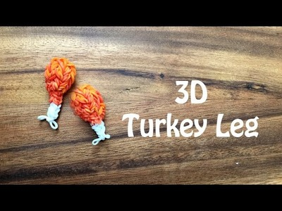 Rainbow Loom 3D Turkey Leg Charm Tutorial