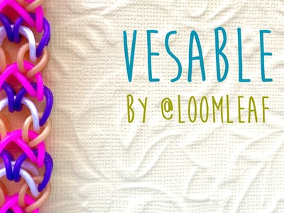 Rainbow Loom Bands Vesable by @LoomLeaf tutorial