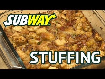 Subway Sandwich Stuffing - Thanksgiving Recipe