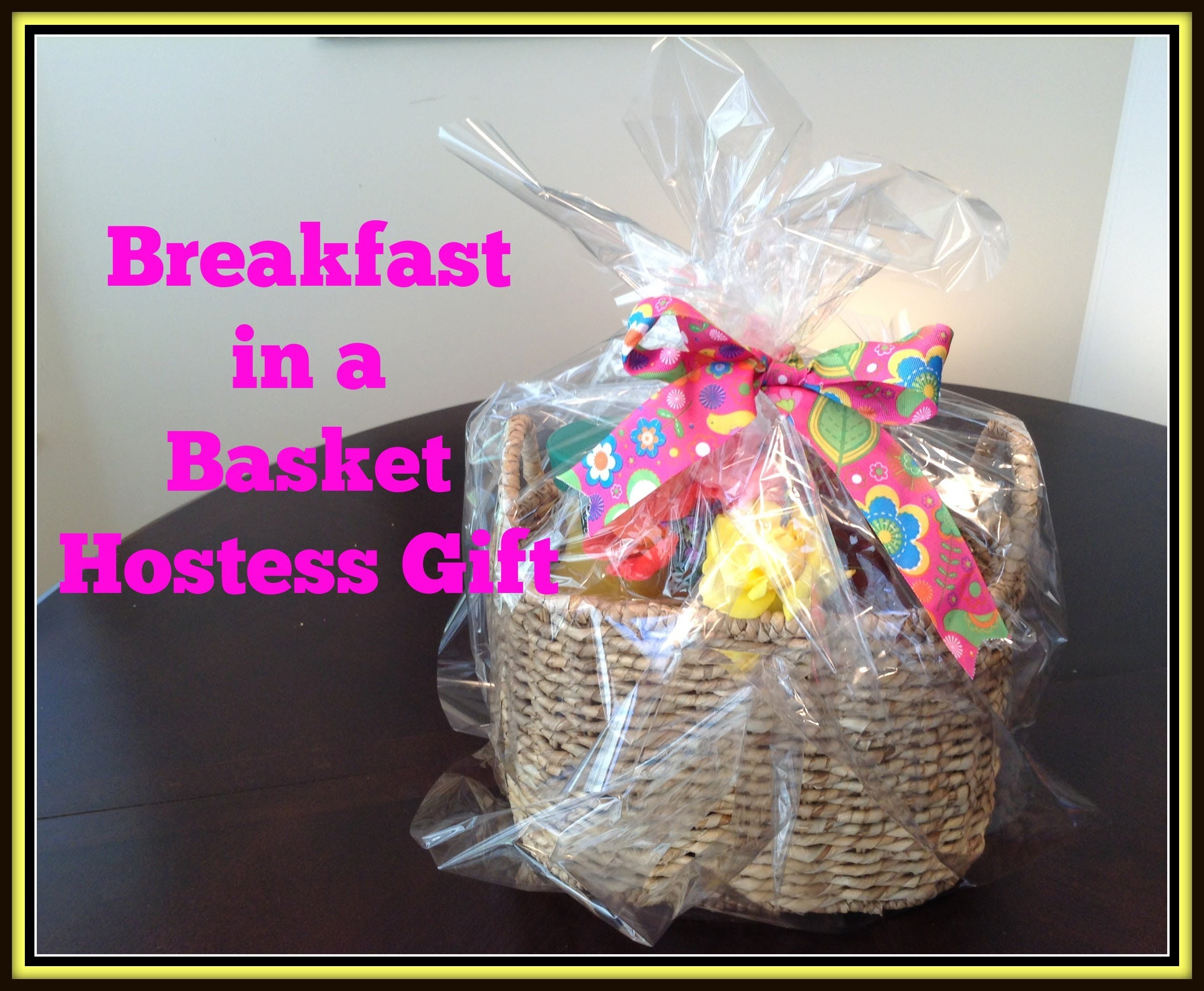 Breakfast in a Basket DIY Hostess Gift