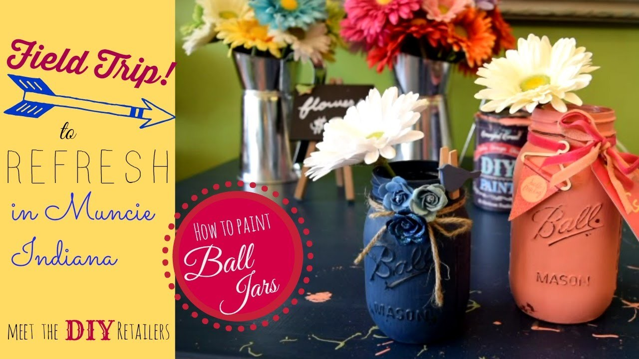Field trip to the Ball Jar Bar in Muncie Indiana! how to paint Mason jars