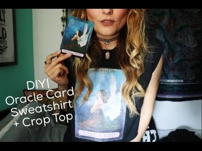 DIY | Oracle Card Sweatshirt + Crop Top