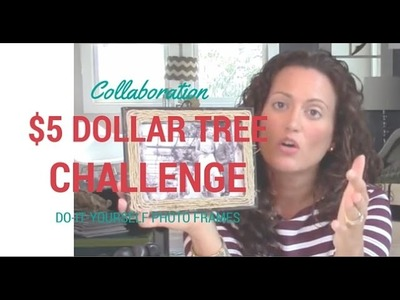 $5 Dollar Tree Up-Cycle Challenge | Embellishing Photo Frames