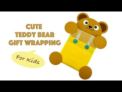 Cute Teddy Bear Gift Wrapping For Children