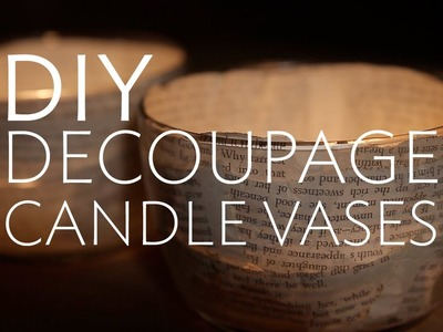 DIY: Decoupage Candle Vases