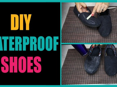 DIY Waterproof Shoes