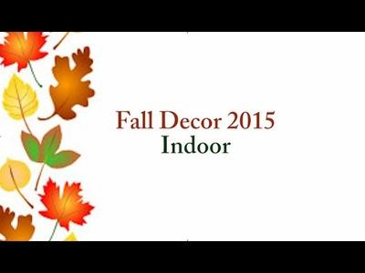 Fall Decor 2015 -  Indoor