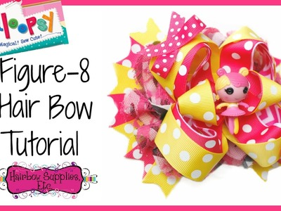 How to Make a Figure-8 Hair Bow - Lalaloopsy Hair Bow - Hairbow Supplies, Etc.