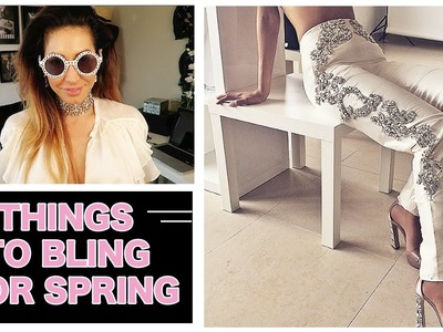 THINGS TO BLING FOR SPRING