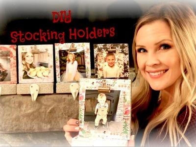 DIY Stocking Holders!!
