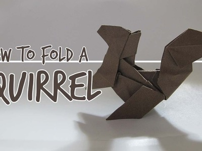 How to Fold an Origami Squirrel (Fuchimoto Muneji)