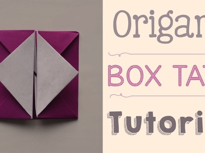 Origami Box Tato Tutorial