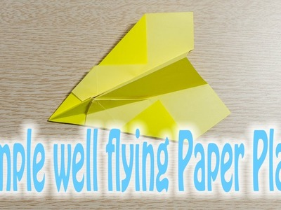 Smoothly flying Origami Paper airplane for beginner