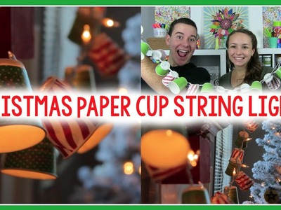 CHRISTMAS PAPER CUP STRING LIGHTS | TUMBLR INSPIRED