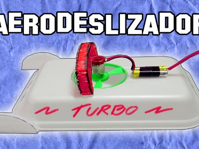 Como Hacer un Aerodeslizador | How to make a Hovercraft